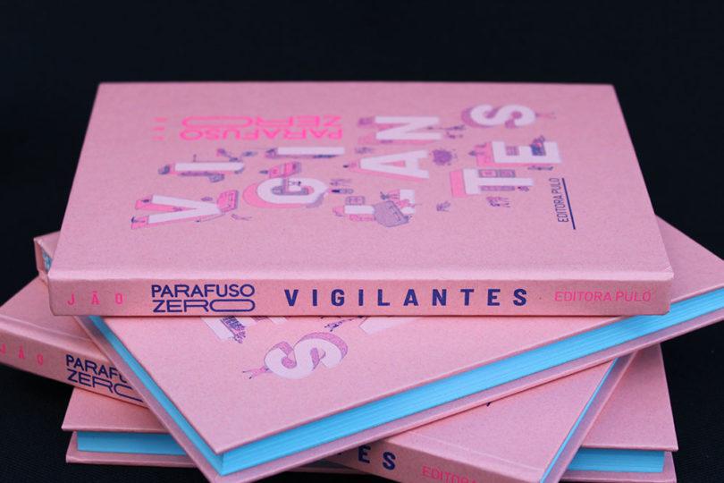 PARAFUSO ZERO: Vigilantes (capa dura)