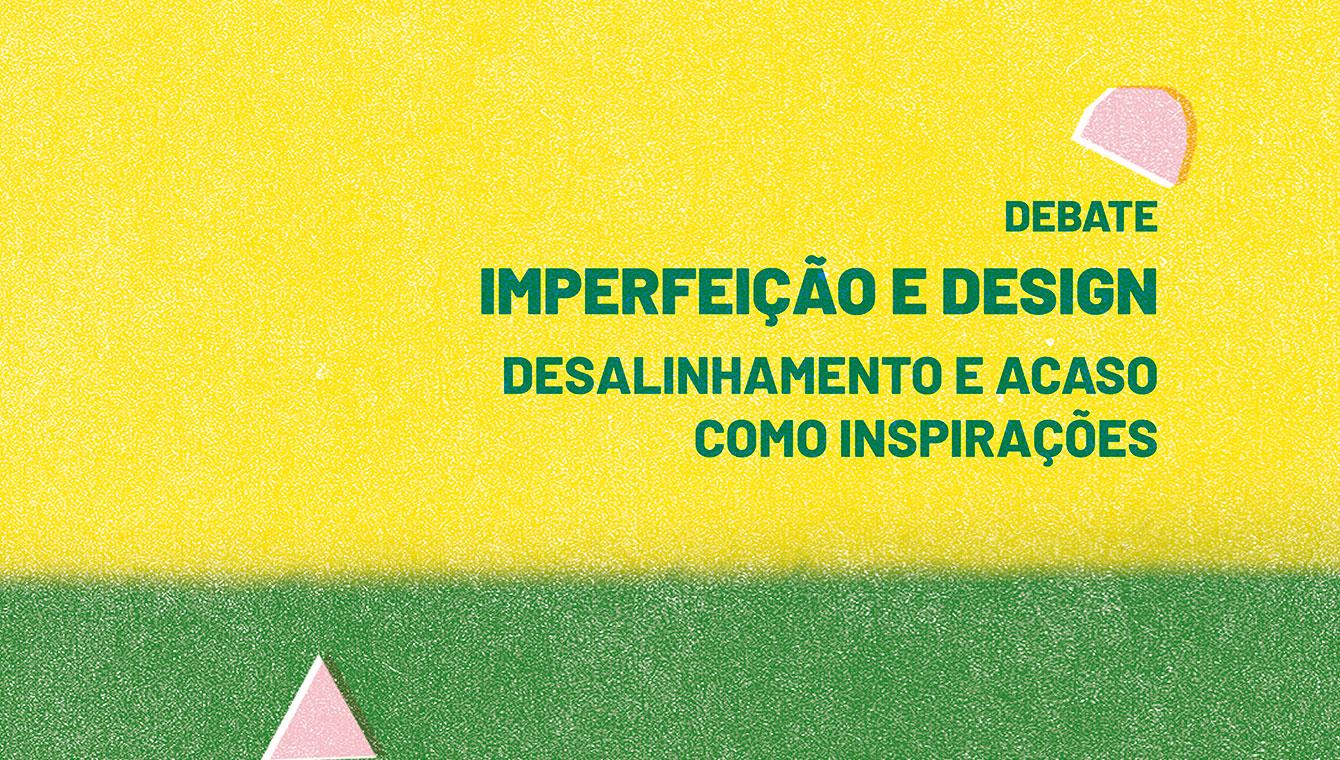 Imperfeição e Design: Desalinhamento e acaso como inspirações