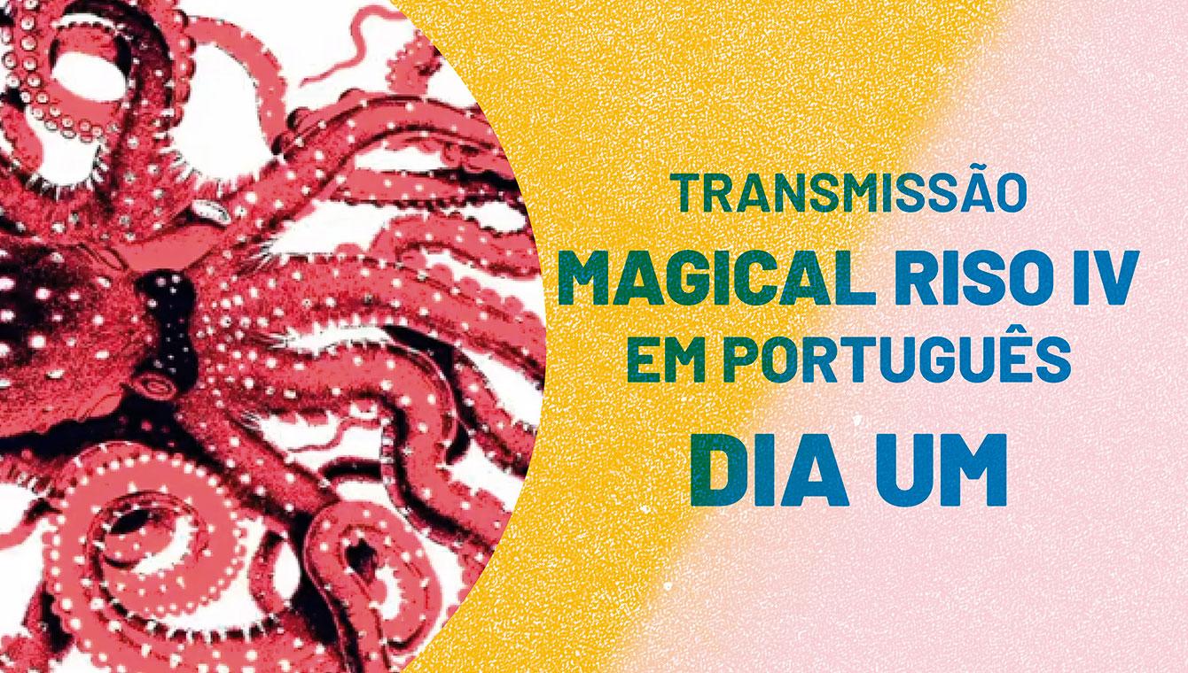 Magical Riso IV em português: Dia Um