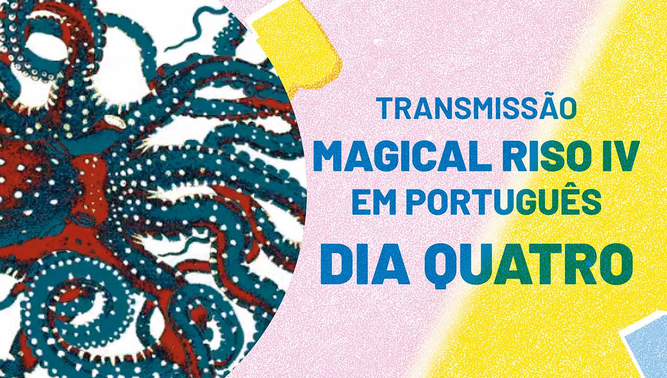 Magical Riso IV em português: Dia Quatro