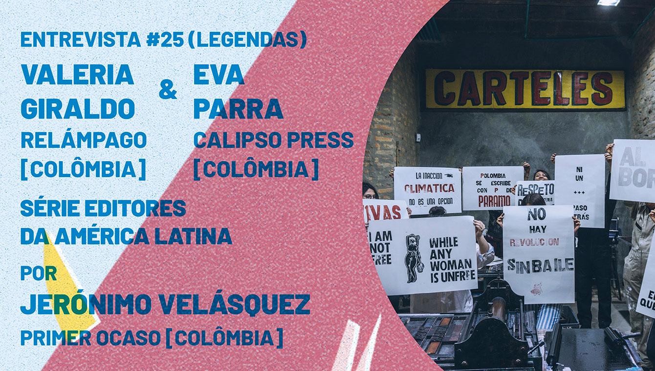 Editores da América Latina: Calipso Press & Relámpago